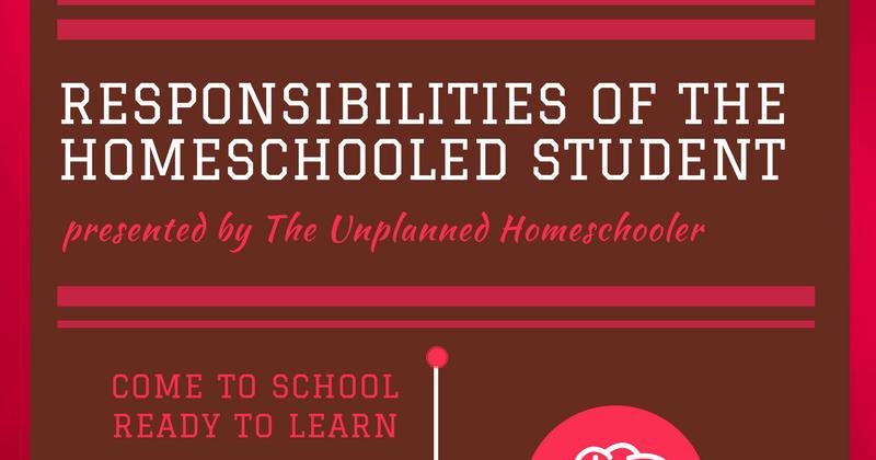 The Unplanned Homeschooler: The responsibilities of the homeschooled ...