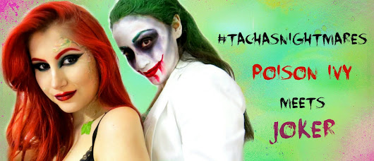 #TachasNightMares | Poison Ivy meets Joker - Tacha's Day Dreams