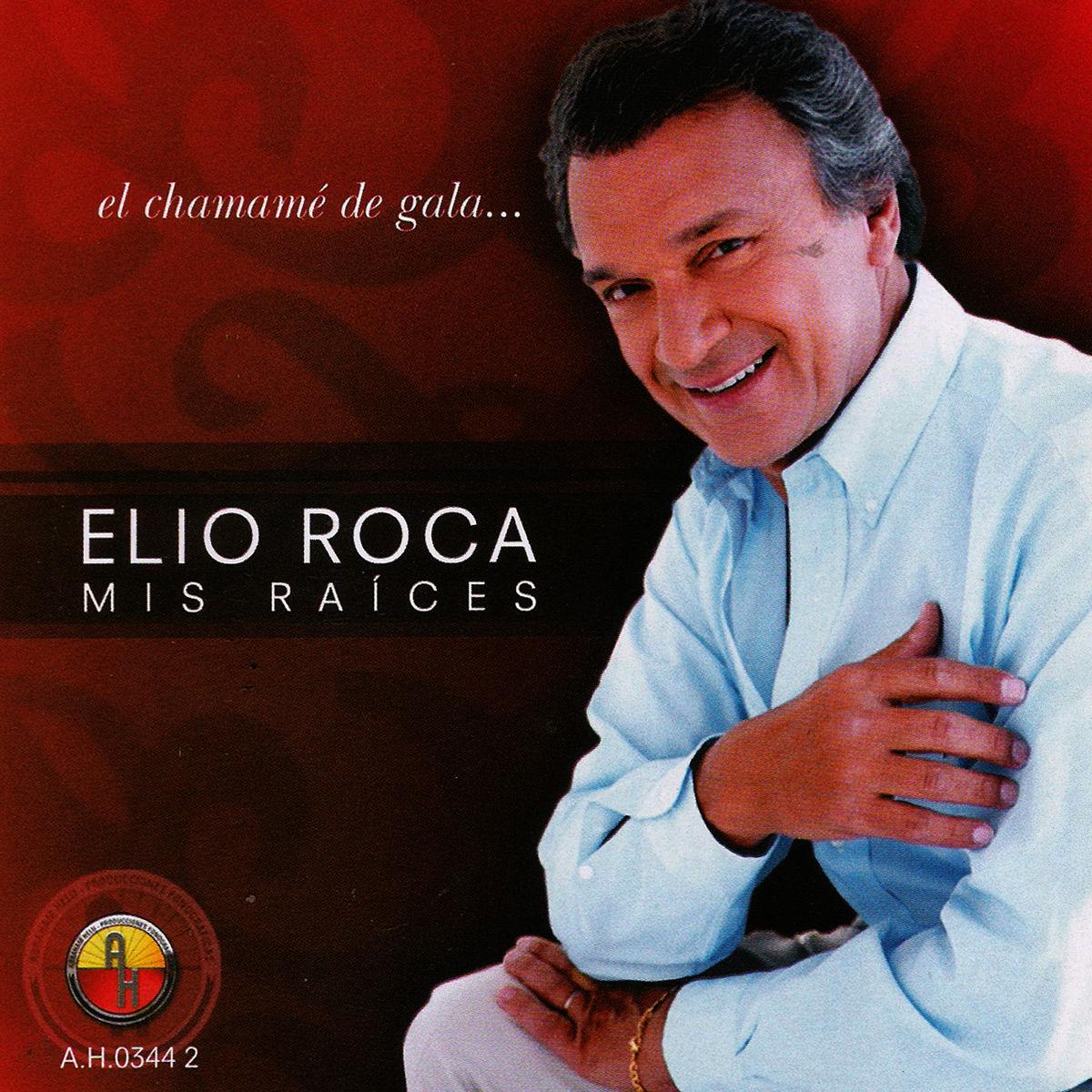 ELIO ROCA - MIS RAICES - 2008 - Omar Longhi