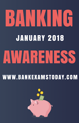 Banking Awaress Digest- January 2018