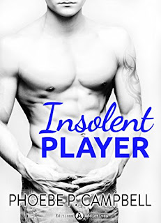 Insolent Player de Phoebe P. Campbell PDF