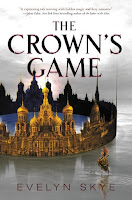 The Crown's Game by Evelyn Skye book cover and review