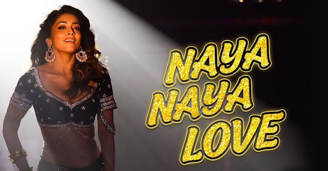 Naya Naya Love Lyrics & Video