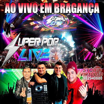 CD SUPER POPLIVE AO VIVO BRAGANÇA  07 07 2017 ( WWW.RESUMODOMELODY.COM )
