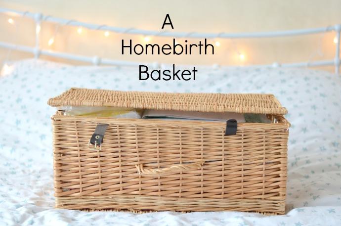 homebirth, honebirth bag, homebirth basket, planning a homebirth