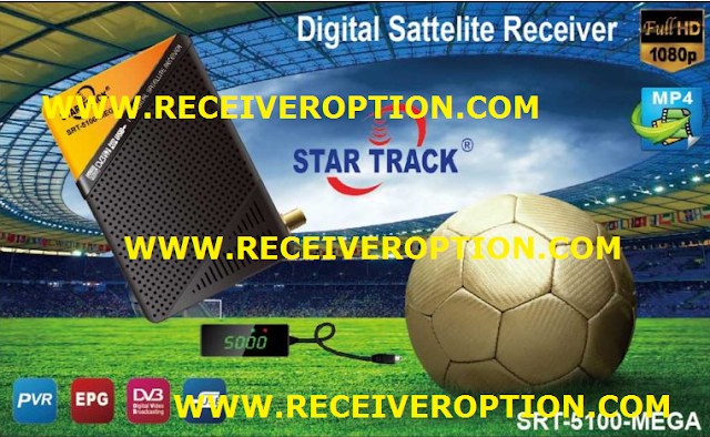 STAR TRACK SRT-5100-MEGA HD RECEIVER POWERVU KEY NEW SOFTWARE