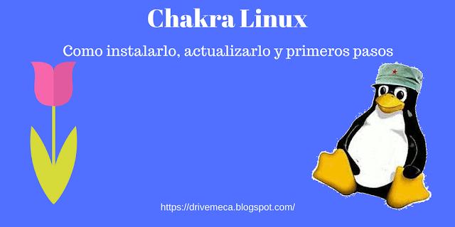 Chakra Linux, como instalarlo, actualizarlo y primeros pasos