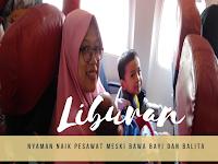 Pengalaman Liburan Naik Pesawat Membawa Bayi dan Balita