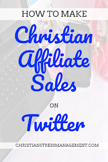 How to make Christian affiliate sales on Twitter