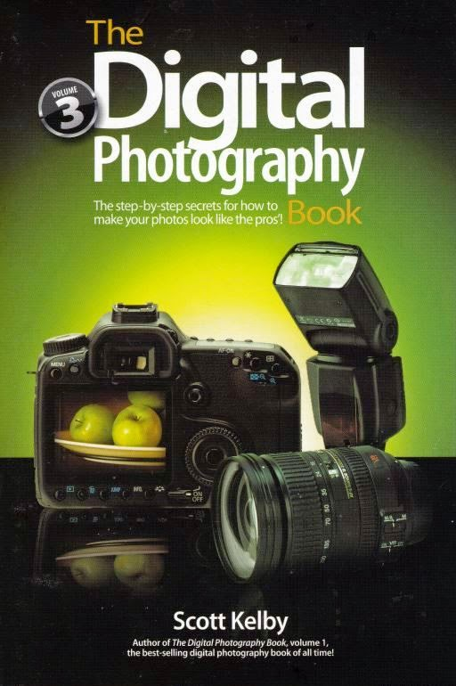 The Digital Photography Book: 'The step-by-step secrets for how to make your photos look like the pros!' Volume 3  By Scott Kelby 2009