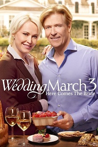 Watch Wedding March 3: Here Comes the Bride Online Free in HD