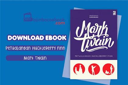 Download Novel Petualangan Huckleberry Finn by Mark Twain Pdf