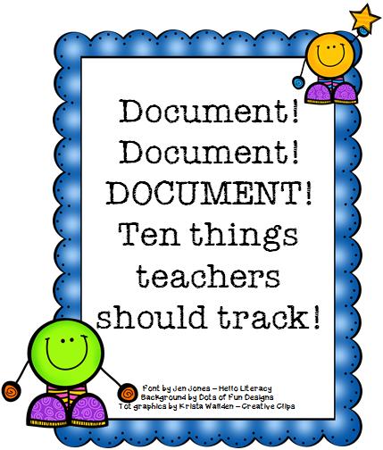 Ten Things Teachers Should Document on a Regular Basis