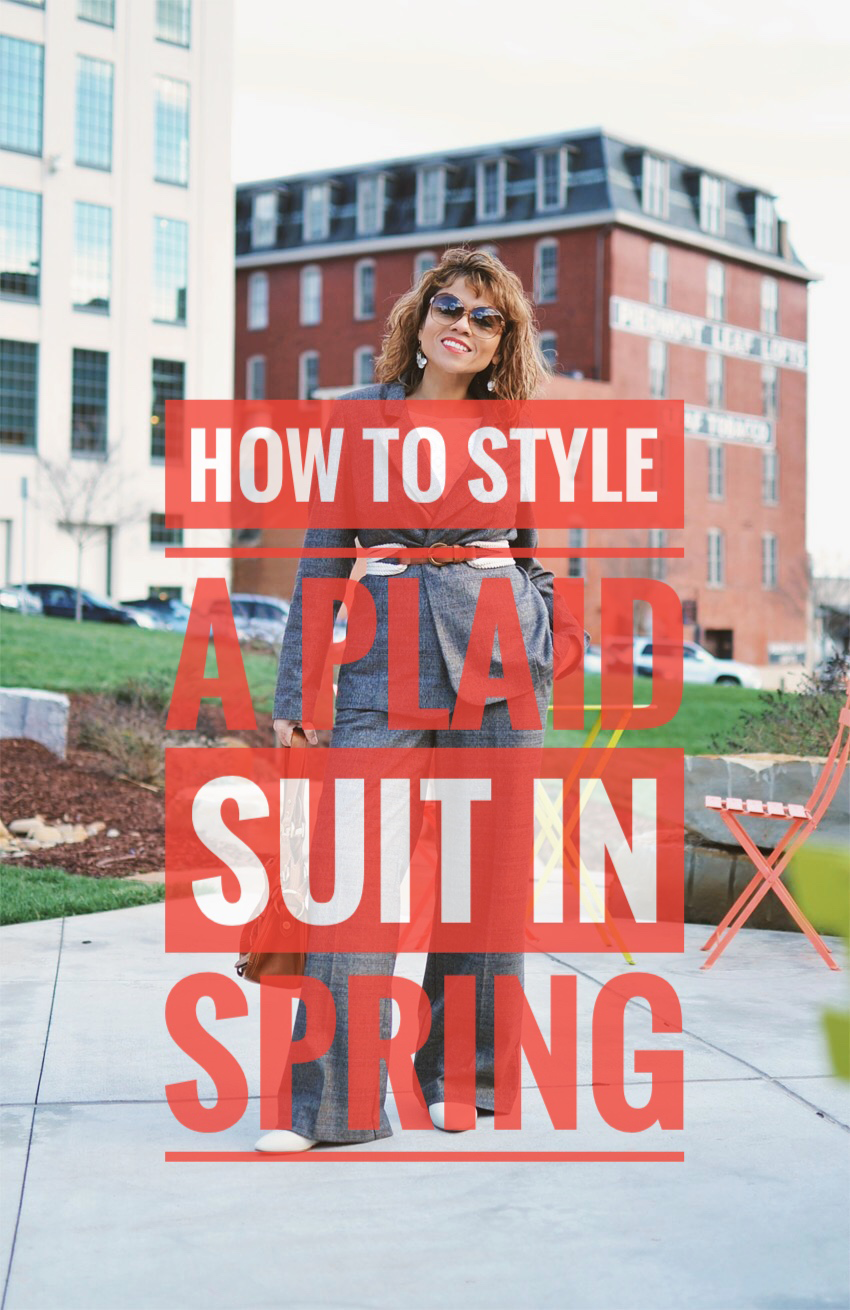 HOW TO STYLE A PLAID SUIT IN SPRING