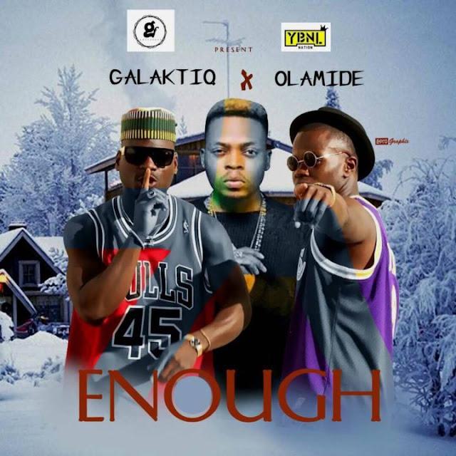 galaktiq-olamide-enough-mp3