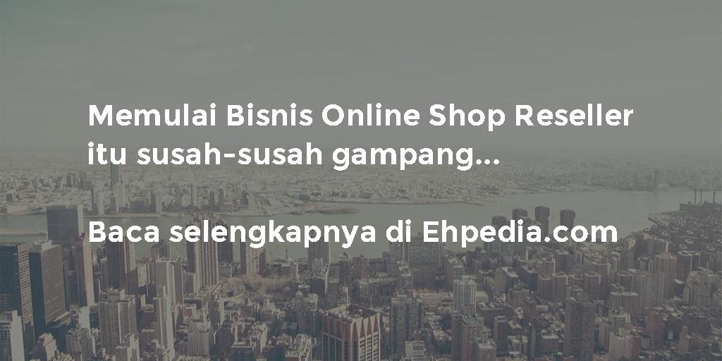 Bisnis Online Shop Reseller