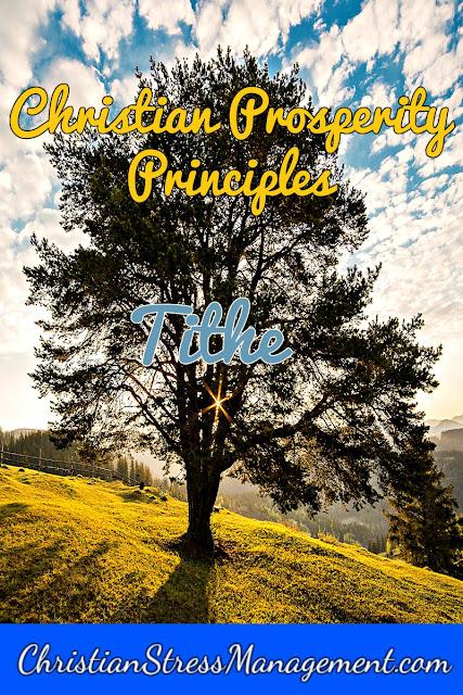 Christian Prosperity Principles: Tithe