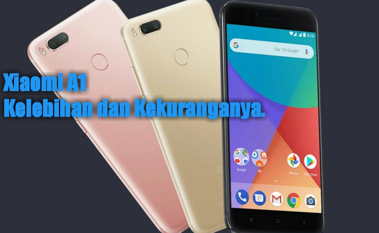 Kelebihan dan Kekurangan Android Xiaomi MiA2 » TERAA.NET