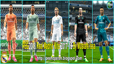 PES 2013 Real Madrid 2017-18 Kit New Font LaLiga and UCL By Mustafa Issa