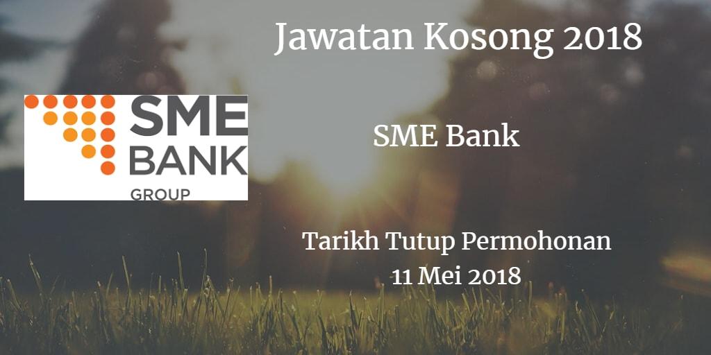 Jawatan Kosong SME Bank 11 Mei 2018