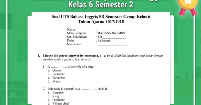 Contoh Soal Uts Mapel Bahasa Inggris Kelas 6 Semester 2 ...