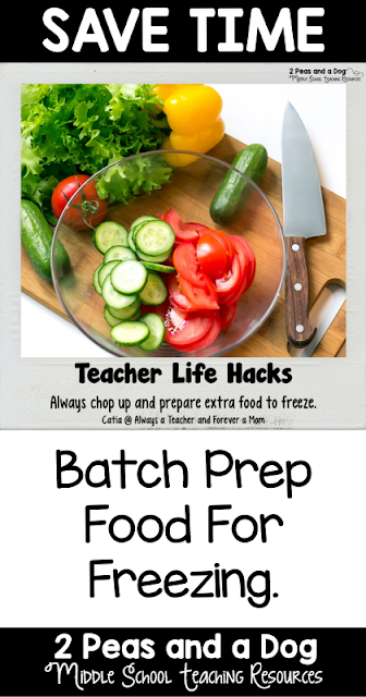 Teacher Life Hack - Teachers batch prep food prep to save time and money.
