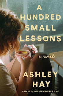 Review: A Hundred Small Lessons by Ashley Hay