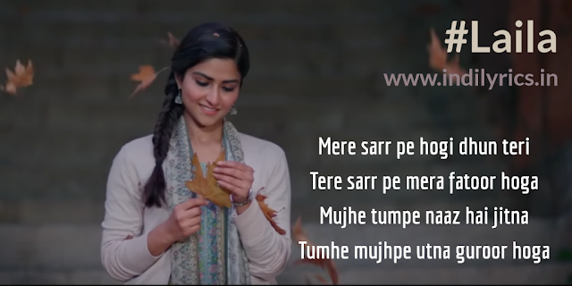 Laila | Pranutan Bahl | Song Lyrics | Quotes | Images | Photos