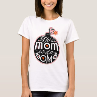 T-Shirts for Mom - Cute Mother's Day Mom da Bomb Modern Typography T-Shirt