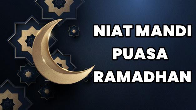 Niat Mandi Puasa Ramadhan