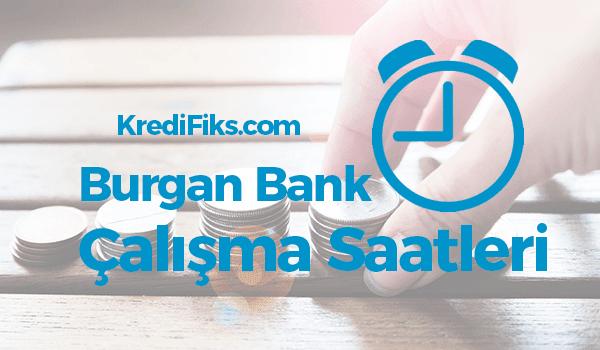 Burgan Bank Çalışma Saatleri 2018