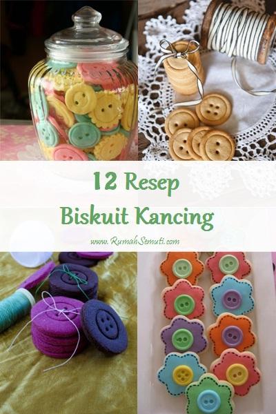 12 Resep Biskuit Kancing. Bentuk Kue yang Gak Biasa