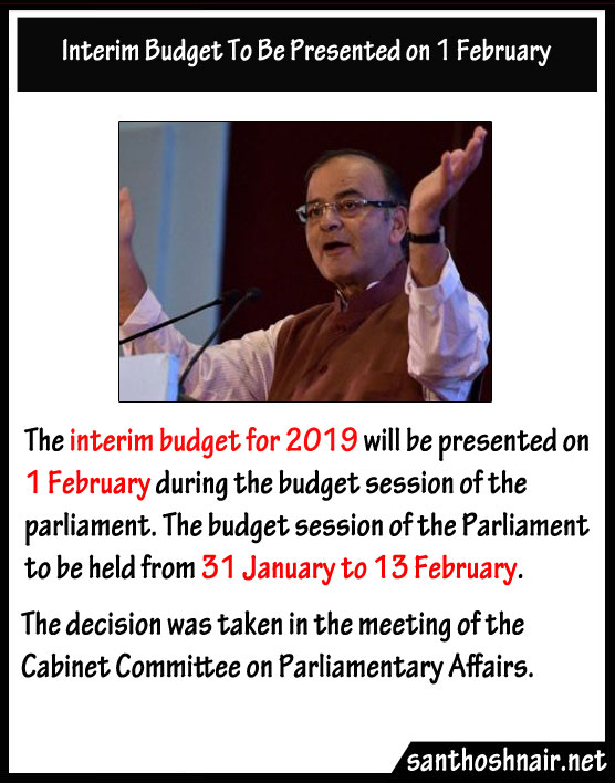Interim Budget to be present on 01 February