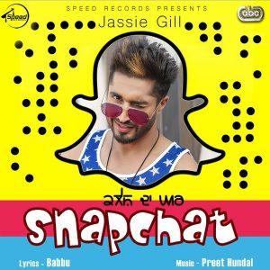 Snapchat - Jassie Gill, Preet Hundal (2017)