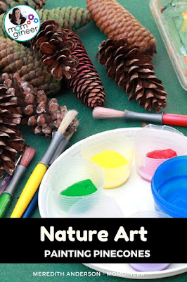 Painting pine cones is a fun nature art activity for little ones! Find and collect pinecones on a nature walk and then paint and decorate them. | Meredith Anderson - Momgineer
