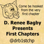 D. Renee Bagby Presents First Chapters