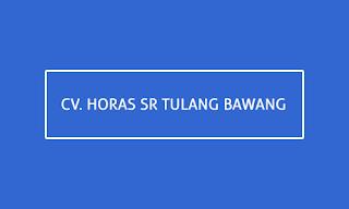 CV. Horas SR Tulang Bawang