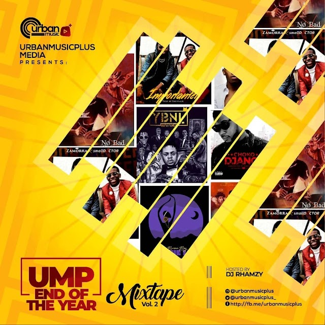 #MIXTAPE:  Dj Rhamzy – UMP End of The Year Mixtape Vol 2