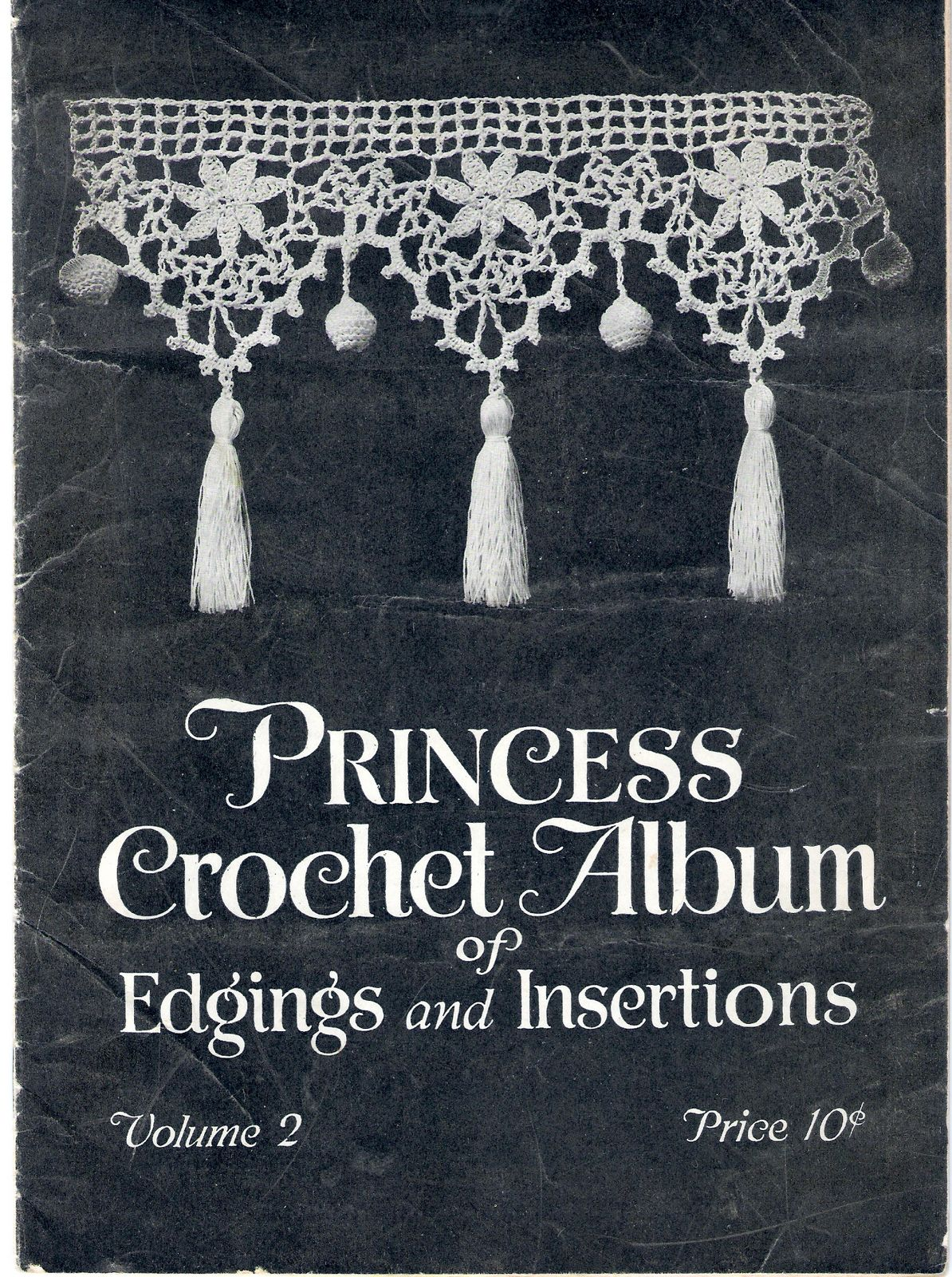 1910's Crochet - Princess Crochet Album of Edgings and Insertions Vol. 2