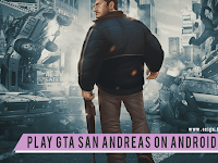 Cara Mainkan Game GTA San Andreas di Android Kalian