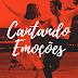 Cantando Emoções: nós montamos uma playlist com o melhor dos musicais do cinema
