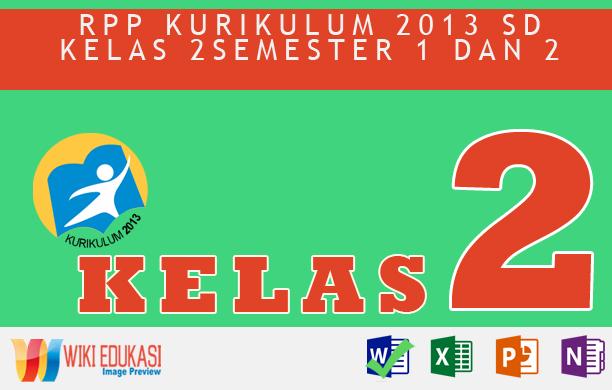 RPP KURIKULUM 2013 SD KELAS 2 SEMESTER 1 - Tugas Sehari-Hari Hasil Revisi Terbaru
