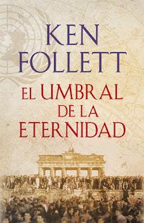 EL-UMBRAL-DE-LA-ETERNIDAD-TrilogíaThe-Century-Ken-Follett-2014