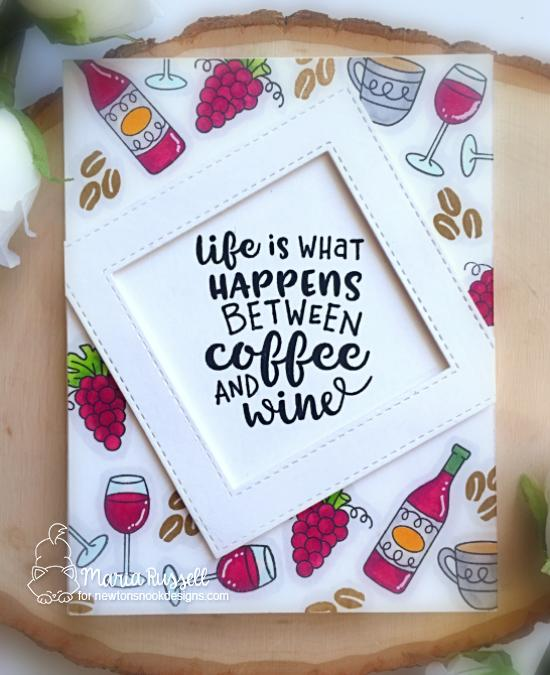 Coffee & Wine card by Maria Russell | Coffee & Wine Stamp Set by Newton's Nook Designs #newtonsnook #handmade #winestamps