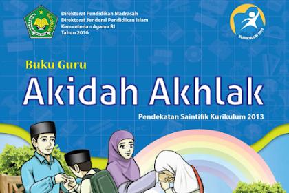 Buku Guru dan Siswa Akidah Akhlak Kelas 3 dan 6 MI Kurikulum 2013