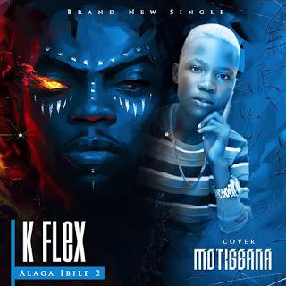 K flex (Alaga ibile) -  Motigbana Cover