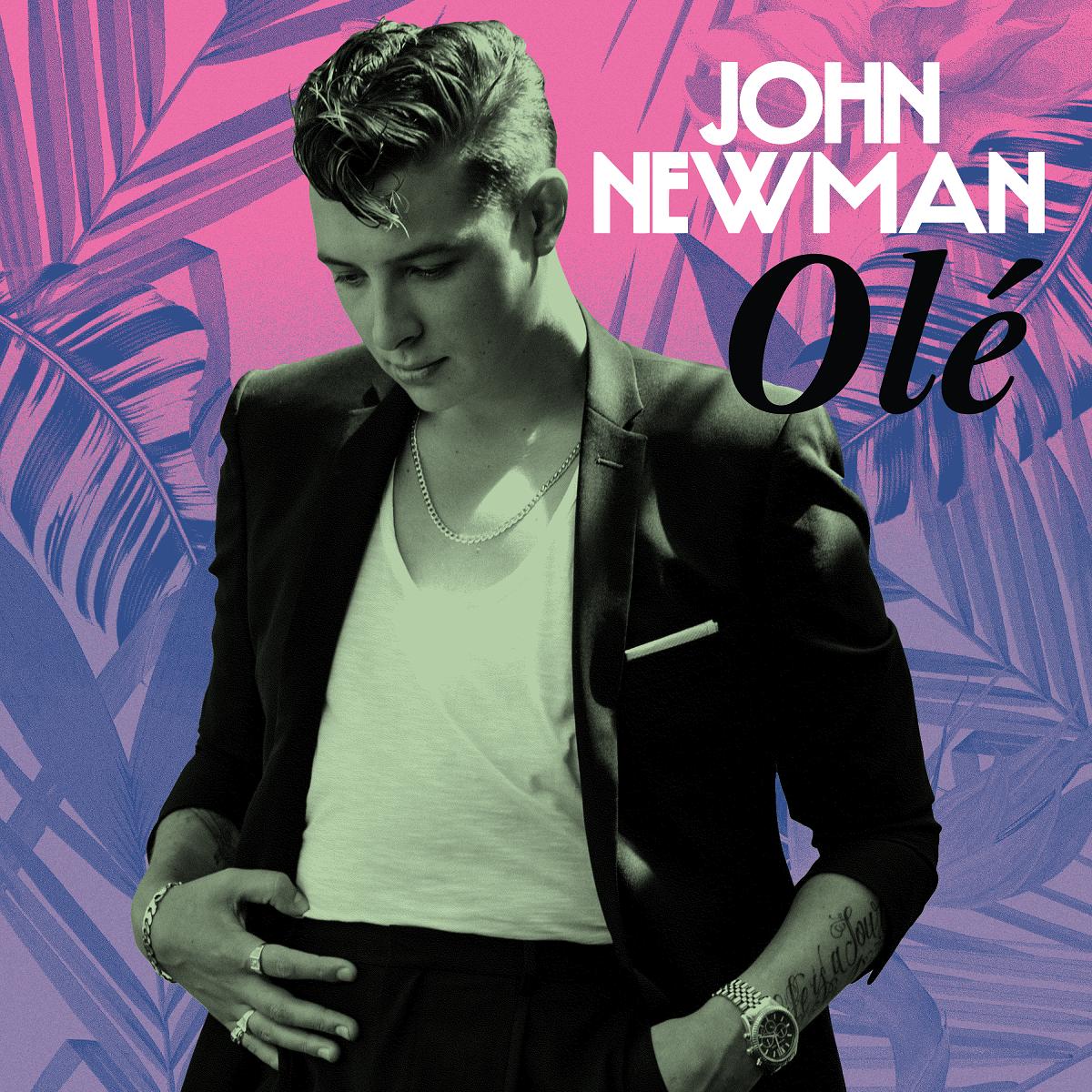 John Newman releases new single 'Olé'