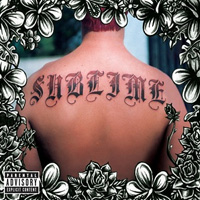 My Favourite Albums That I've Never Reviewed (Part 2): 07. Sublime - Sublime