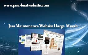 Jasa Maintenance Website Harga Murah, Jasa Maintenance Website, Jasa Website Harga Murah