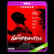 Los hambrientos (2017) WEB-DL 1080p Audio Dual Castellano-Frances